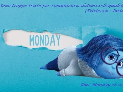 Blue Monday, il giorno più triste dell'anno… Ne avevamo bisogno?