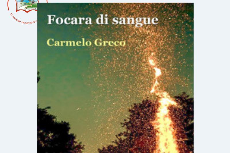 Focara di sangue di Carmelo Greco – Presentazione libro