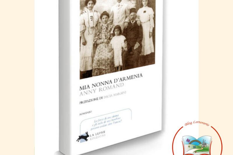 Mia nonna D'Armenia di Anny Romand