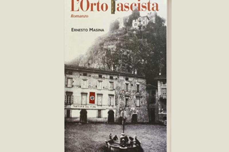 L'Orto fascista di Ernesto Masina