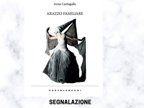 Arazzo Familiare di Anna Cantagallo . Presentazione libro