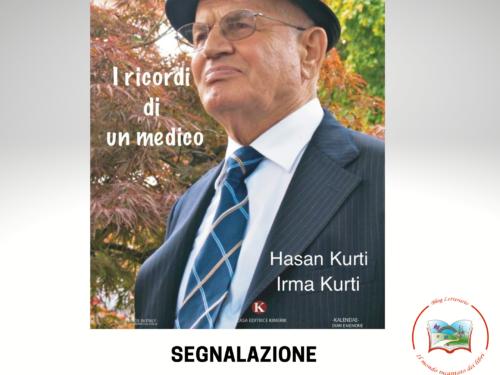 I ricordi di un medico di Hasan Kurti e Irma Kurti. Presentazione libro