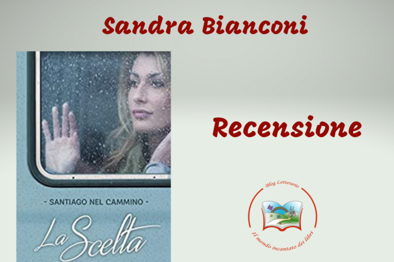 Santiago Nel cammino – La scelta, Sandra Bianconi