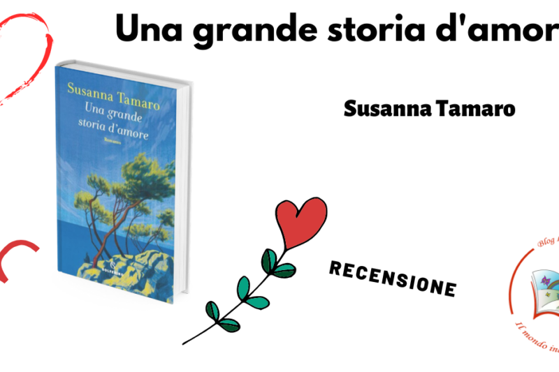 Una grande storia d'amore, Susanna Tamaro