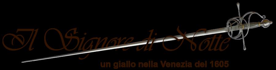 il signore di notte un giallo nella Venezia del 1605
