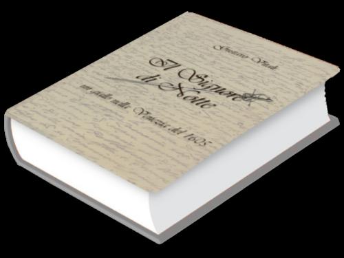 Il Signore di Notte: un giallo nelle Venezia del 1605 di  Gustavo Vitali. Presentazione libro