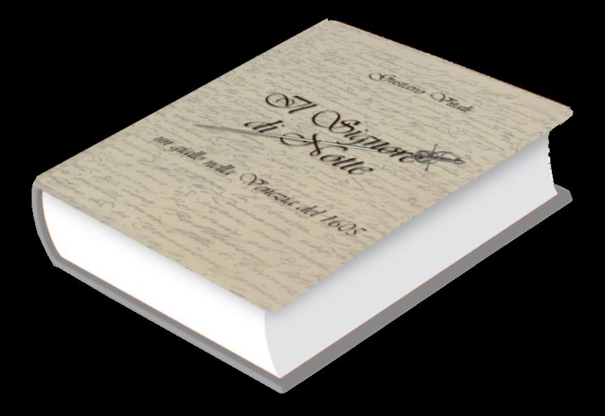 Il Signore di Notte: un giallo nelle Venezia del 1605 di  Gustavo Vitali