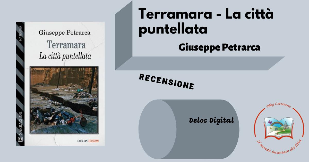 Terramara - La città puntellata, Giuseppe Petrarca