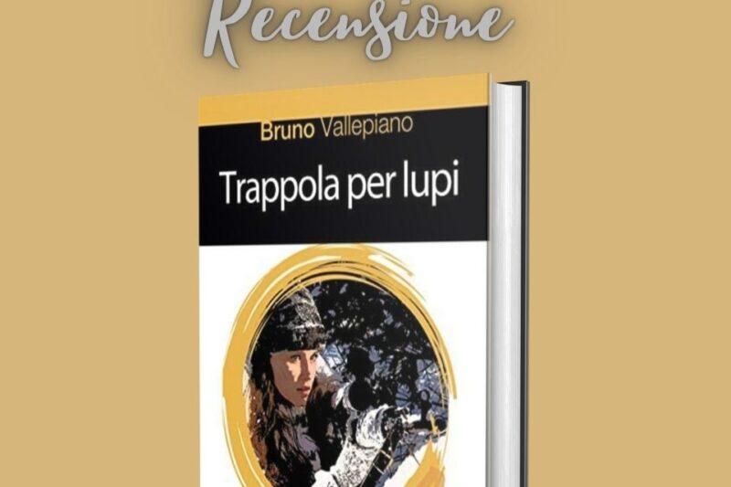 Trappola per lupi, Bruno Vallepiano
