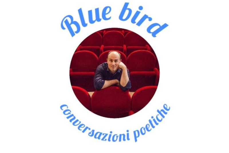 Marco Fortuna – Bluebird Conversazioni poetiche