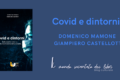 Covid e dintorni di Domenico Mamone e Giampiero Castellotti