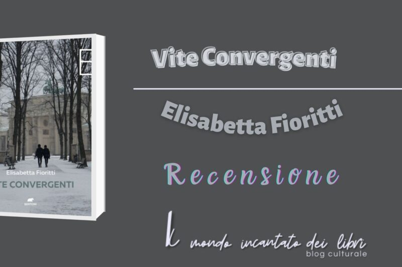 Vite Convergenti, Elisabetta Fioritti