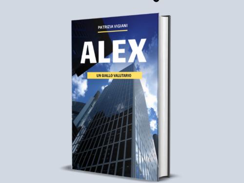 Alex – Un giallo valutario di Patrizia Vigiani