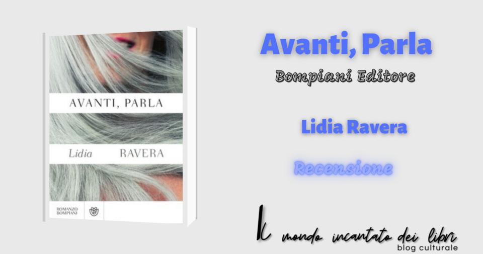 Avanti, Parla di  Lidia Ravera