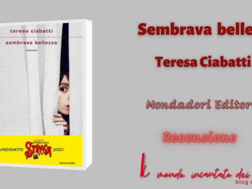 Sembrava bellezza, Teresa Ciabatti