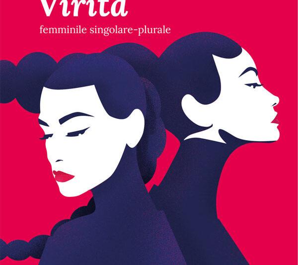 Virità, Femminile Singolare – Plurale di Giusy Sciacca. Presentazione libro.