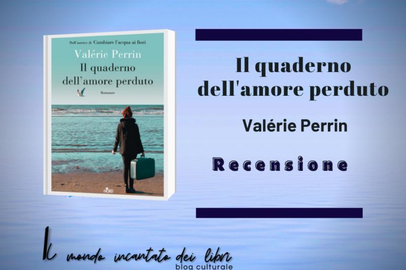 Il quaderno dell'amore perduto, Valérie Perrin