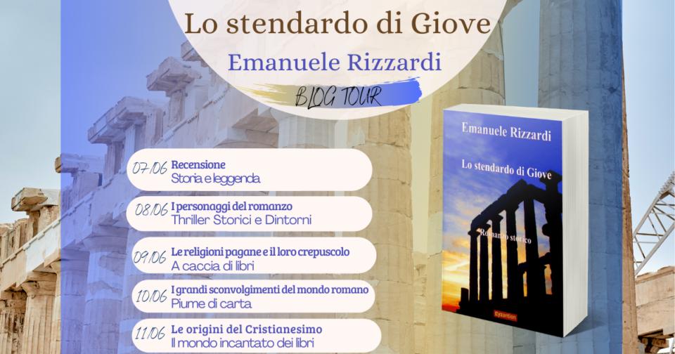 """Blog tour """" Lo stendardo di Giove"""" di Emanuele Rizzardi"""