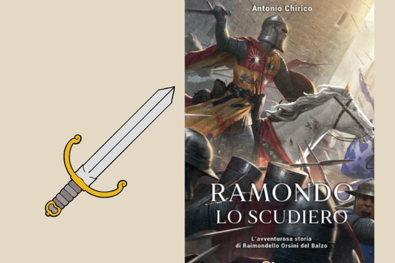 """Segnalazione Libro """" Ramondo Lo Scudiero"""", di Antonio Chirico"""