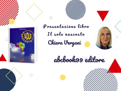 """Presentazione libro """" Il sole nascosto"""" di Chiara Vergani"""