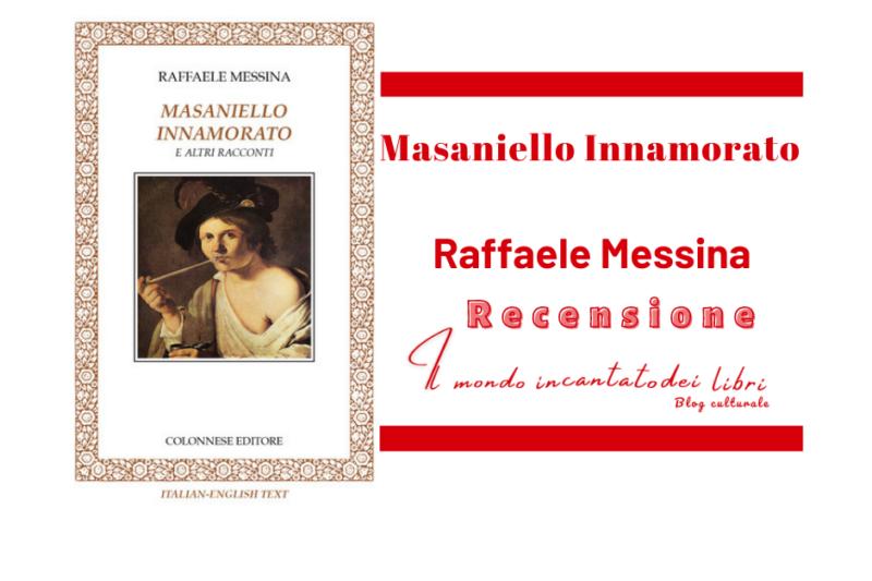 Masaniello Innamorato di Raffaele Messina