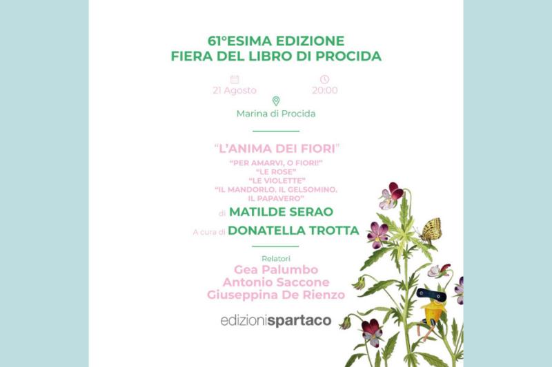 """Matilde Serao inedita alla Fiera del Libro di Procida. Sabato 21 agosto ore 20:00, presentazione de """"L'anima dei fiori"""""""
