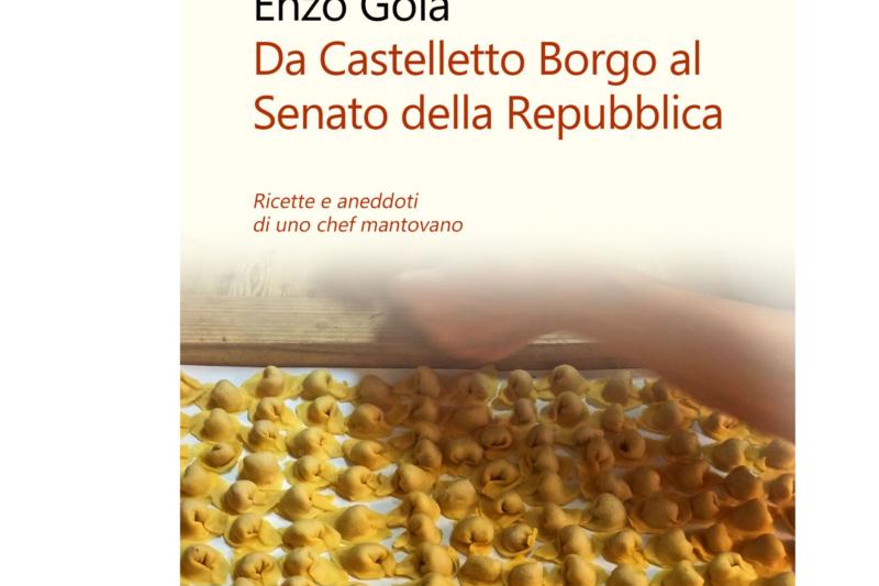 Da Castelletto Borgo al Senato della Repubblica di Enzo Gola