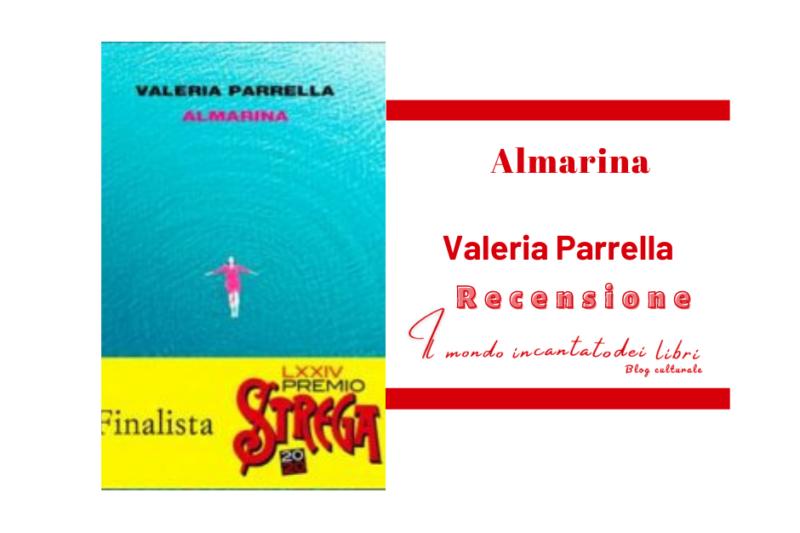 Almarina di Valeria Perrella. Einaudi editore.