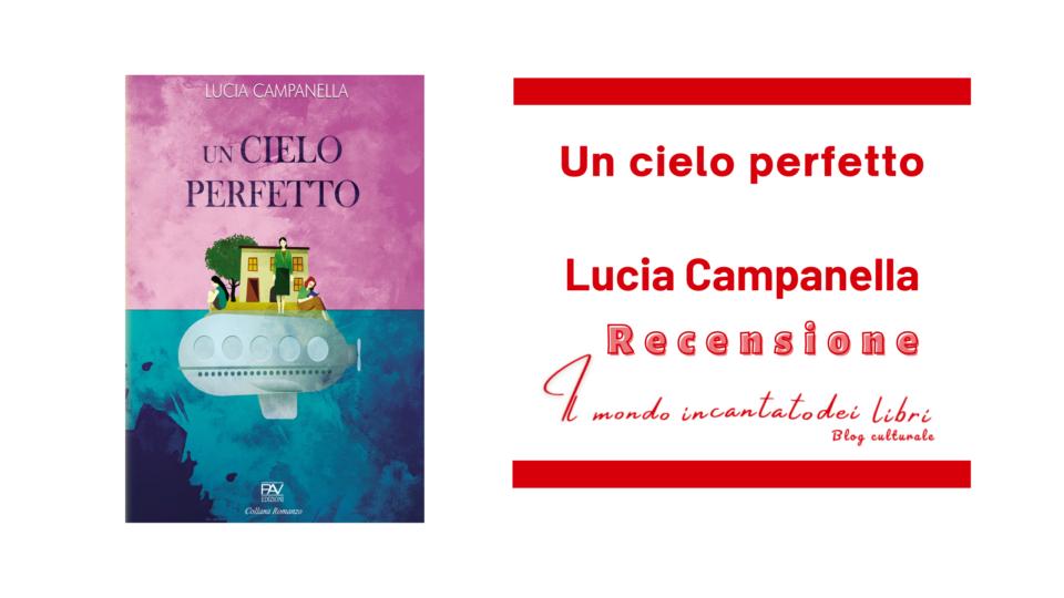 Un cielo perfetto di Lucia Campanella